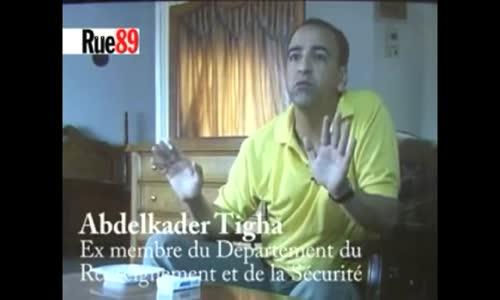 Rachid Tigha ex DRS Preuve de la Manipulation des Generaux Algeriens