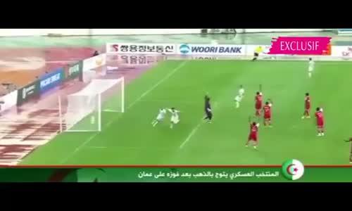 تتويج المنتخب العسكري الجزائري بكأس العالم والأهداف كاملة أمام عمان 0/2