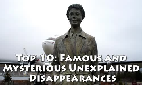 Famous and Mysterious Unexplained Disappearances