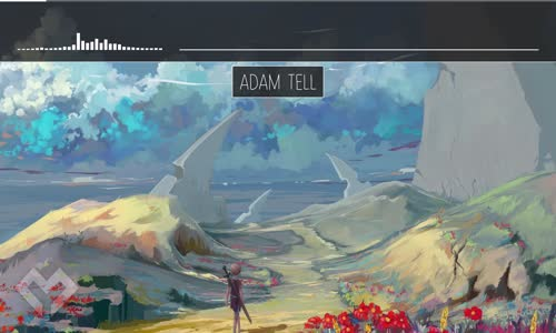 [LYRICS] Adam Tell - Plant The Beginning