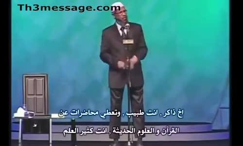 دكتور ذاكر نائيك يثبت وجود الحياة الاخرة منطقياً _ محاضرات د.ذاكر بالعربية