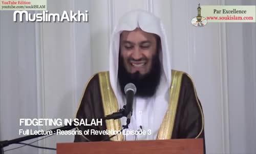 Fidgeting in Prayer Salah -  Funny -  Mufti Menk