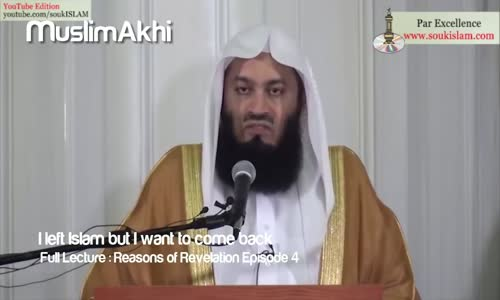 I Left Islam But I Want to Come Back _ Mufti Menk