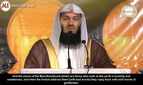 Surah Al Furqan Verses 63 to 77 _ Mufti Menk