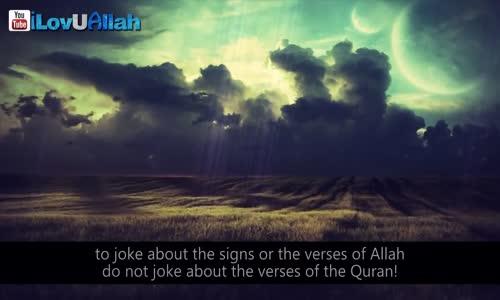 Do Not Joke About Allah!  - Mufti Menk