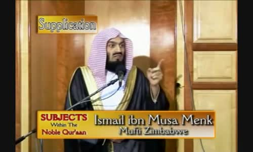 Supplication _ The Power of Dua _ Part 2 _ Mufti Menk