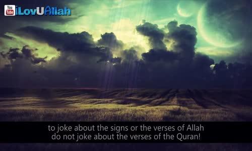Do Not Joke About Allah!  _ Mufti Menk