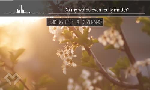 [LYRICS] Finding Hope & Deverano  Decisions