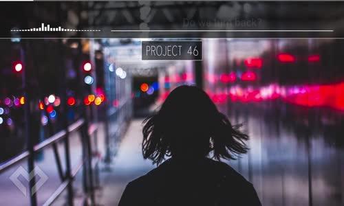 [LYRICS] Project 46  Signs (ft. Shantee)