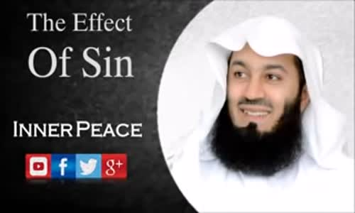 The Effect Of Sin   Mufti Menk