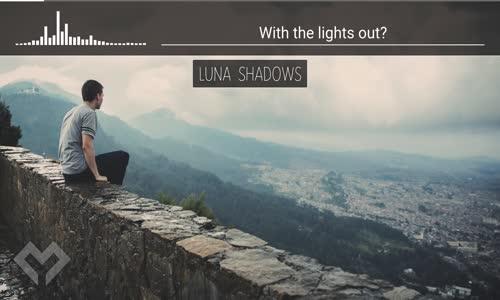 LYRICS Luna Shadows  Cry Wolf