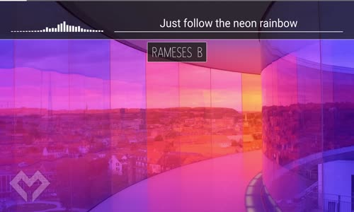 LYRICS Rameses B  Neon Rainbow (ft. Anna Yvette)