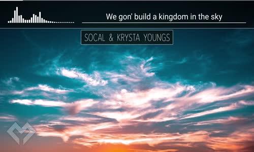 LYRICS SoCal & Krysta Youngs  Heaven