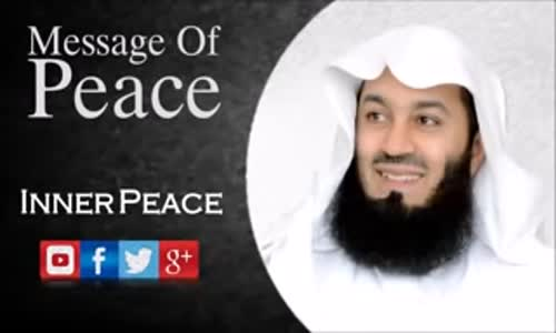 Message Of Peace    Mufti Menk 2016
