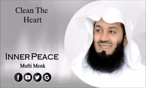 Clean The Heart   2016   Mufti Menk