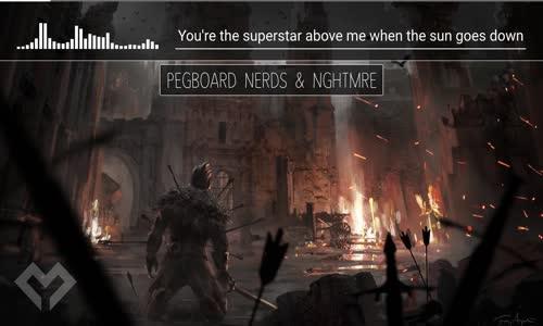 LYRICS Pegboard Nerds & NGHTMRE  Superstar (ft. Krewella)