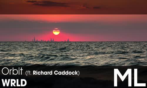 LYRICS WRLD  Orbit (ft. Richard Caddock)