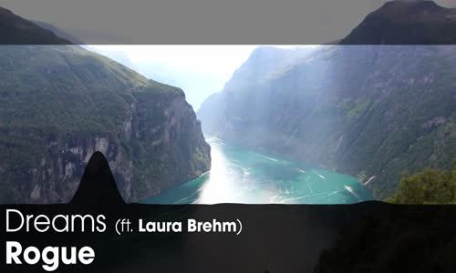 [LYRICS] Rogue  Dreams (ft. Laura Brehm)
