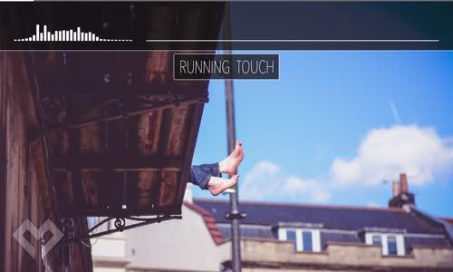 LYRICS Running Touch  Courtesy Of