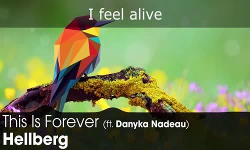 LYRICS Hellberg  This Is Forever (ft. Danyka Nadeau)