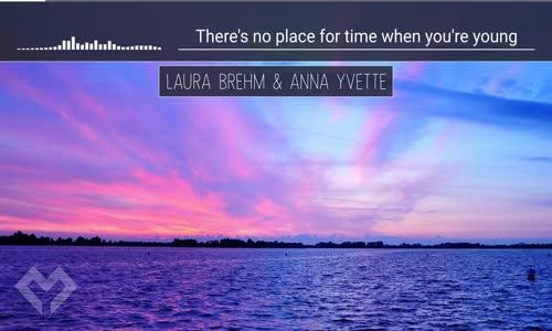 LYRICS Anna Yvette & Laura Brehm  Summer Never Ends