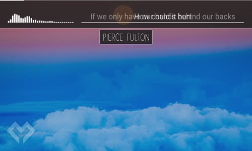 LYRICS Pierce Fulton  Make Me Blue