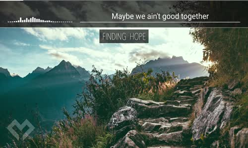 LYRICS Finding Hope  Let Go (ft. Deverano)