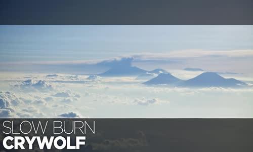 LYRICS Crywolf  Slow Burn