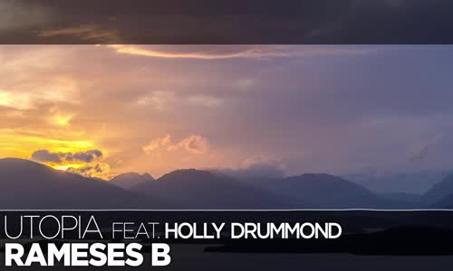 LYRICS Rameses B  Utopia (ft. Holly Drummond)