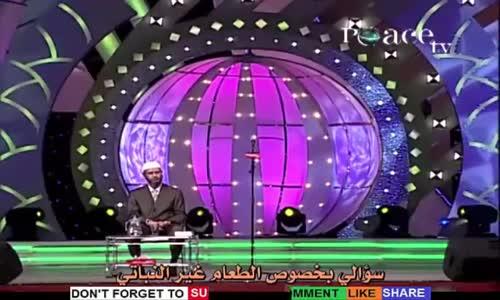 رجل غير مسلم  الاسلام يسمح بقتل الكائنات الحية وهل يمكن للمسلم ان يكون نباتيا  يجيب د. داكر نايك