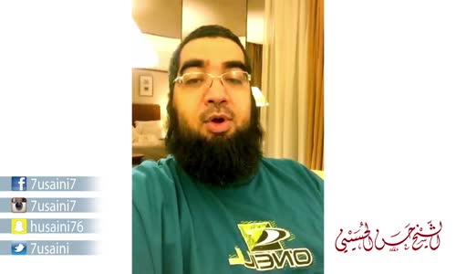 أكثر شيء ستندم عليه يوم القيامة!!  سناب شات الحسيني