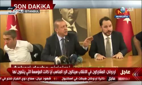 Putsch turquie خطاب اردوغان للشعب التركي