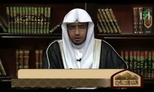 تاريخ الفقه الإسلامي -  الحلقة 28 -  الشيخ صالح المغامسي