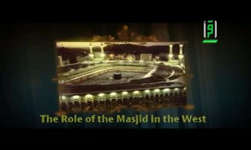 The Role of the Masjid in the West The first masjid in the UK