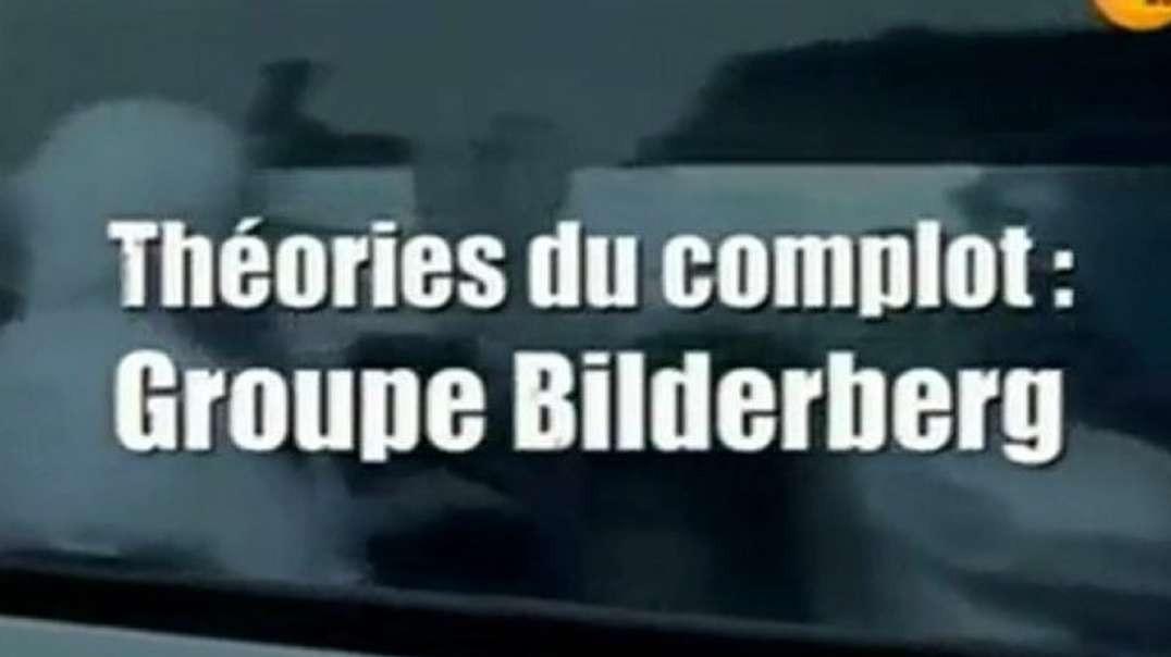 theorie du complot vaccination forcée -Bilderberg societes secretes
